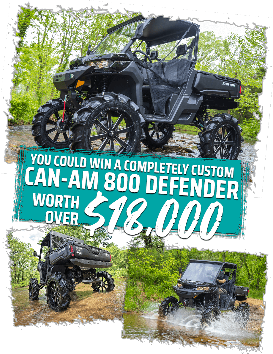 You could win a completely custom Can-Am 800 Defender worth over $18,000!